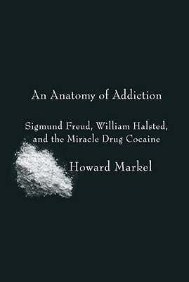 Anatomy Addiction Sigmund William Halsted product image