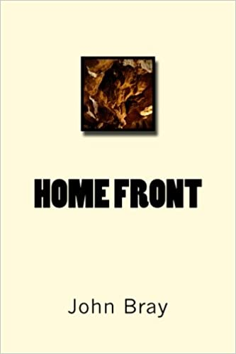 Amazon.com: Home front (9781544029054): Mr. John A. Bray: Books