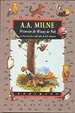 Historias de Winny de Puh: Winny de Puh  &  El rincón de Puh [Con ilustraciones a color de E.H. Shepard] (Avatares)