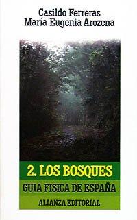 Guía Física de España. 2. Los bosques El Libro De Bolsillo Lb ...