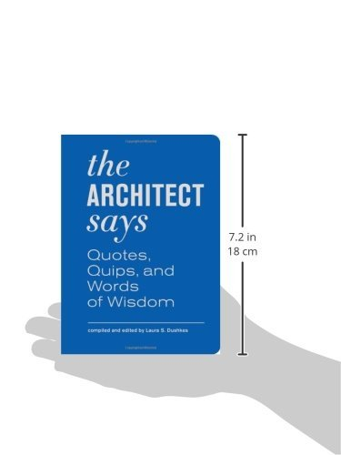The Architect Says: Quotes, Quips, and Words of Wisdom by imusti