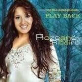 Playback - Rozeane Ribeiro - A Face Da Glória