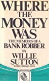 Where the Money, Sutton, 067076115X