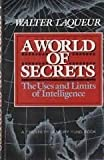 A World of Secrets, Walter Laqueur, 0465092365