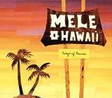 Mele O Hawaii: Songs of Hawaii