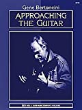 Approaching the Guitar, Gene Bertoncini, 0849763266
