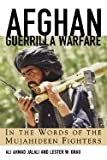 Book cover for Afghan Guerilla Warfare: In the Words of the Mujahideen Fighters