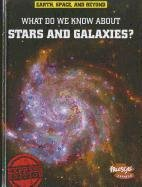 Download What Do We Know About Stars and Galaxies? (Earth, Space, & Beyond) PDF