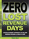 Zero Lost Revenue Days, Traci Bild, 1450707319