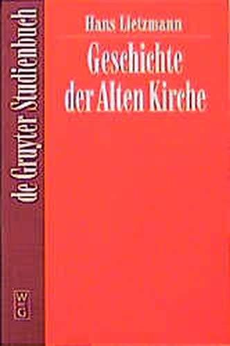 Geschichte Der Alten Kirche  De Gruyter Studienbuch