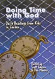 img - for Doing Time with God (Daily Readings from Kids in Lockup) book / textbook / text book