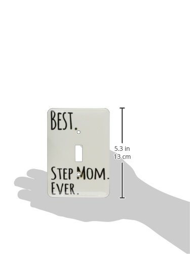 3dRose lsp/_151543/_1 Best Step Mom Ever Gifts For Family and Relatives Stepmom Stepmother Good For Mothers Day Single Toggle Switch