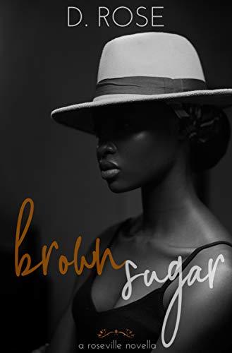 brown sugar (Roseville Book 1) ()