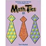 Math Ties Book B1, Terri Husted, 0894556711