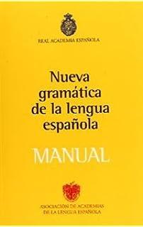 Nueva Gramatica De La Lengua Española: Manual. El Precio Es En Dolares.