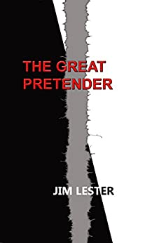 The Great Pretender by [Lester, Jim]