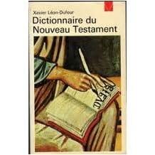 Dictionnaire du Nouveau Testament [ancienne édition]