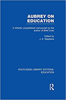 Aubrey on Education (Routledge Library Editions: Education)