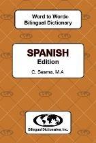 Spanish edition Word To Word Bilingual Dictionary (English 99)