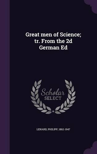 Download Great men of Science; tr. From the 2d German Ed PDF