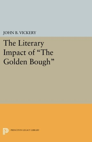 "The Literary Bump of ""The Golden Bough"" (Princeton Legacy Library)"