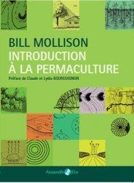 Introduction à la permaculture par Bill Mollison