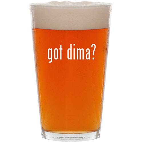 got dima? - 16oz All Purpose Pint Beer Glass