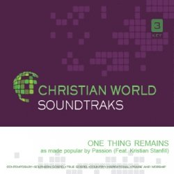 One Thing Remains as performed by Passion (Featuring Kristian Stanfill) Accompaniment Track