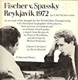 Front cover for the book Fischer v. Spassky by C. H. O'D. Alexander
