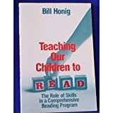Teaching Our Children to Read: The Role of Skills in a Comprehensive Reading Program: The Role of Skills in a Comprehensive Program