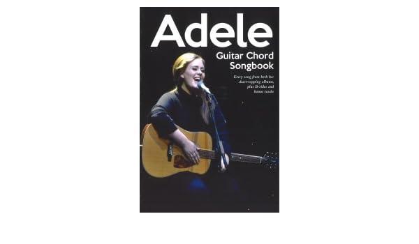 Adele Guitar Chord Songbook Adele 9781780386478 Amazon Books