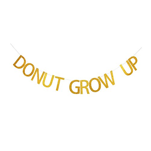 Donut Grow Up Banner, Gold Gliter Paper Party Sign for the Girl's Birthday, Donut Theme Party (Girl 2nd Birthday Party Themes)