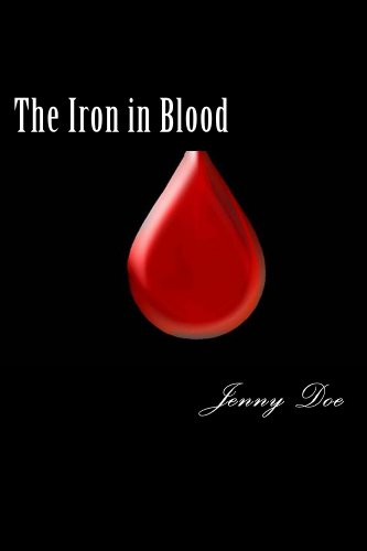 The Iron in Blood (The Iron Trilogy Book 1)
