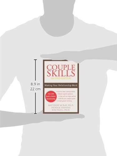 Couple Skills Making Your Relationship Work Matthew Mckay Phd