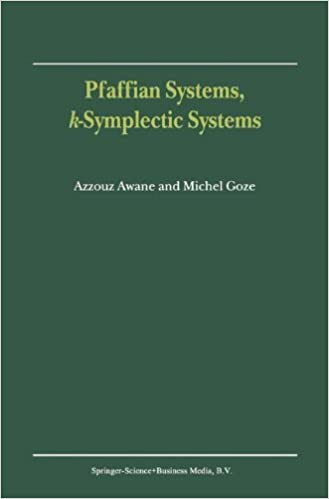 Book Pfaffian Systems, k-Symplectic Systems