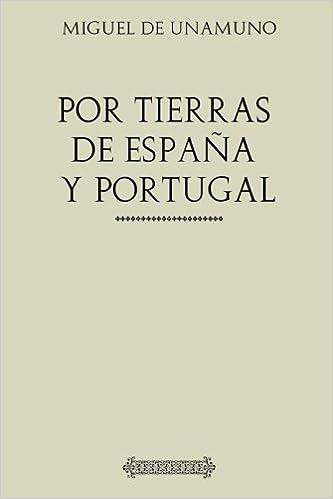 Por tierras de Portugal y España: Amazon.es: de Unamuno, Miguel ...