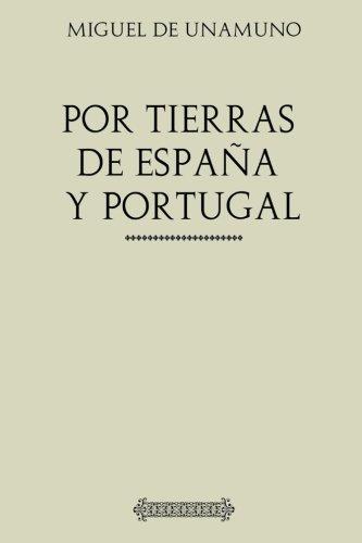 Por tierras de Portugal y España: Amazon.es: de Unamuno, Miguel: Libros