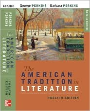 The American Tradition in Literature 12th (twelve) edition Text Only (The American Tradition In Literature 12th Edition)