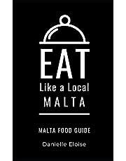 Eat Like a Local- Malta: Malta Food Guide