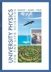 University Physics for the Life Sciences Knight, Jones, Field