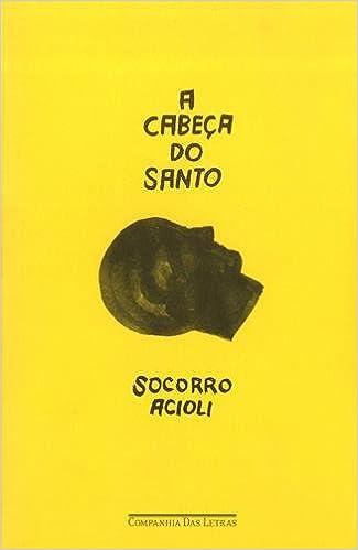 Book A Cabeca do Santo (Em Portugues do Brasil)