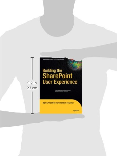 Building the SharePoint User Experience (Expert's Voice in Sharepoint)