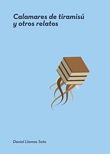 Amazon.com: Calamares de tiramisú y otros relatos (Spanish ...