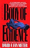 Body of Evidence, David A. Van Meter, 0515102075