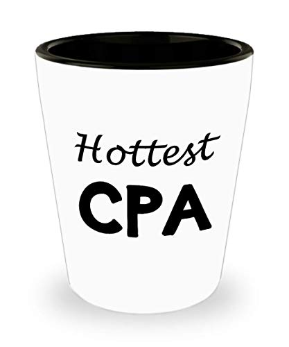 Gifts for Hottest CPA Shot Glass Funny Cute Gag Accountancy Exam Passer Chartered Certified Public Accountant Day Congratulations Gift Idea Accounting Office Novelty Shotglass