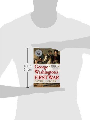 george washington s first war clary david a