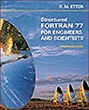 Structured FORTRAN 77, Etter, Dolores M., 0805317759
