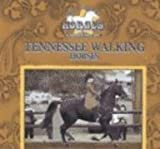 Tennessee Walking Horses, Victor Gentle and Janet Perry, 0836829409