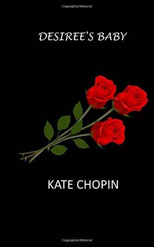 feminist criticism on desiree s baby 'desiree's baby', de kate chopin ou l'envers de l'histoire nouvelles du sud: hearing voices kate chopin's the awakening as feminist criticism.