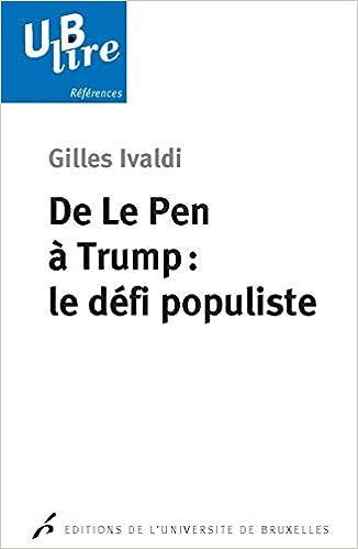 De Le Pen à Trump : le défi populiste
